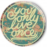 Одностороннее зеркальце You only live once